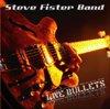 steve_fister_live_bullets